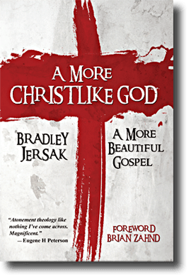 The Need for a More Christlike God: An Interview with Brad Jersak